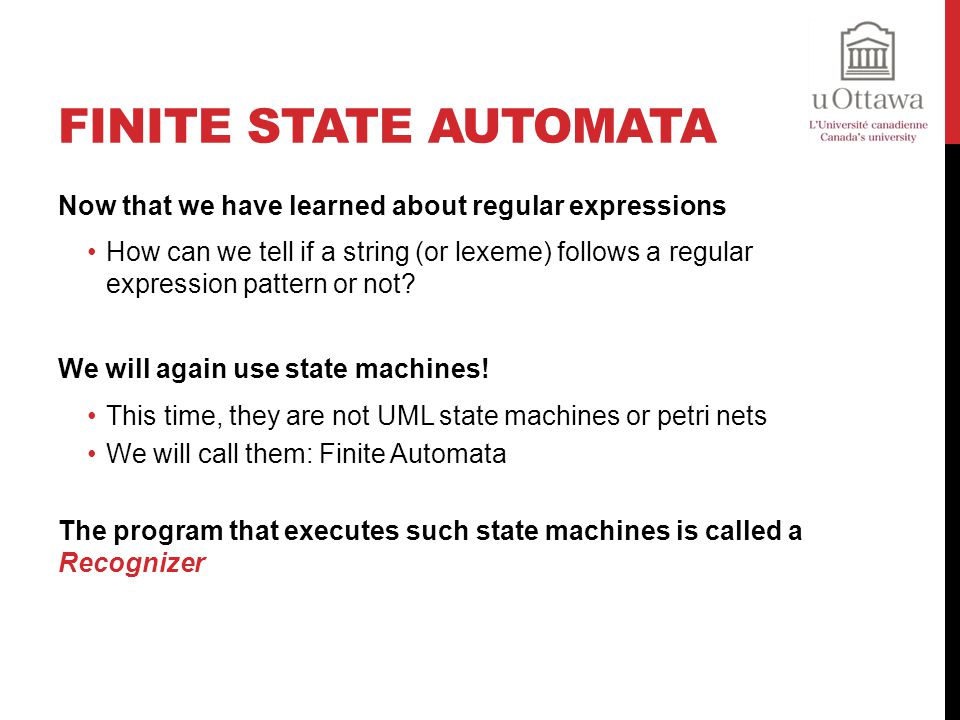 Finite State Automata Now that we have learned about regular expressions.