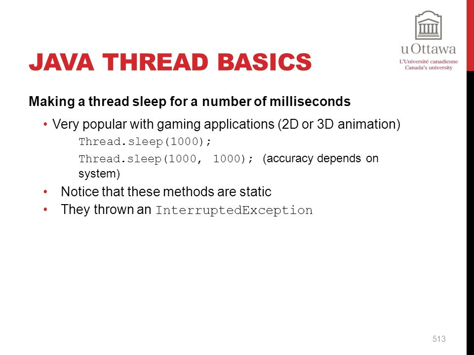 Java Thread Basics Making a thread sleep for a number of milliseconds