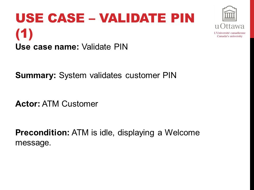 Use Case – Validate PIN (1)