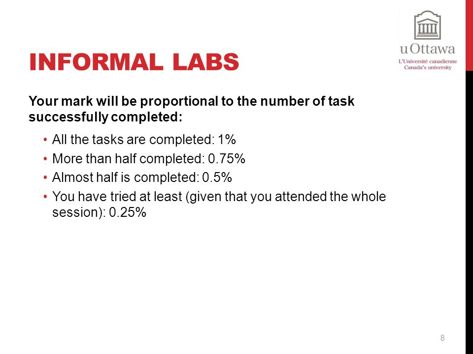 Informal Labs Your mark will be proportional to the number of task successfully completed: All the tasks are completed: 1%