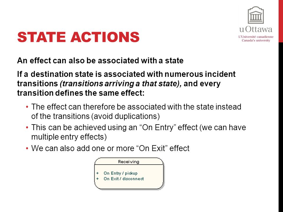 State Actions An effect can also be associated with a state
