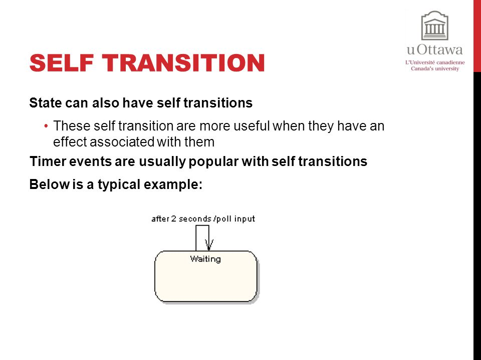 Self Transition State can also have self transitions