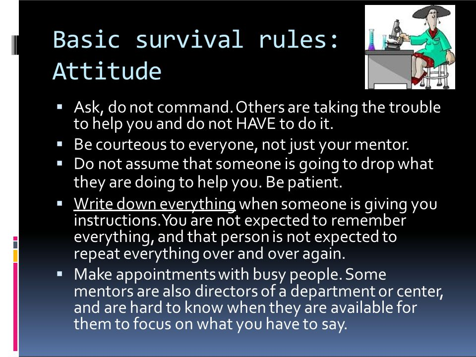 Basic survival rules: Attitude