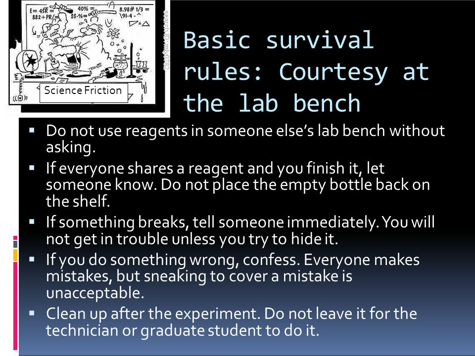 Basic survival rules: Courtesy at the lab bench