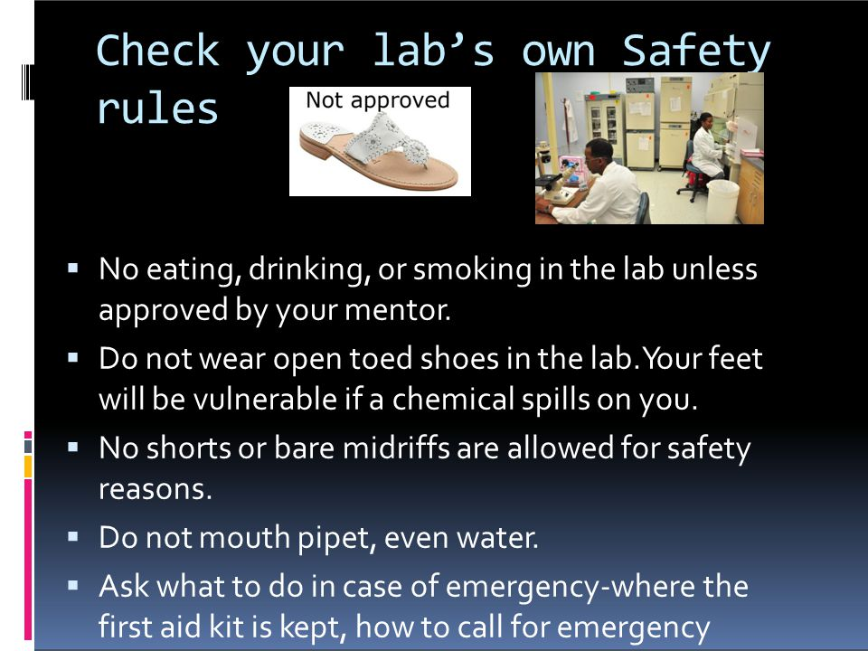 Check your lab's own Safety rules