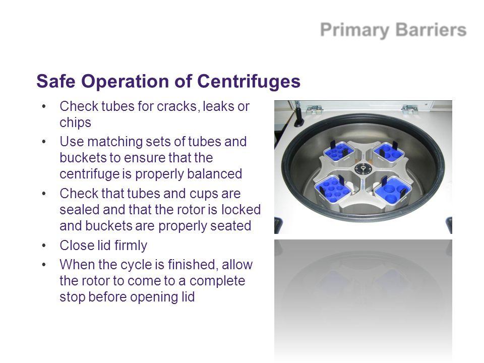 Safe Operation of Centrifuges