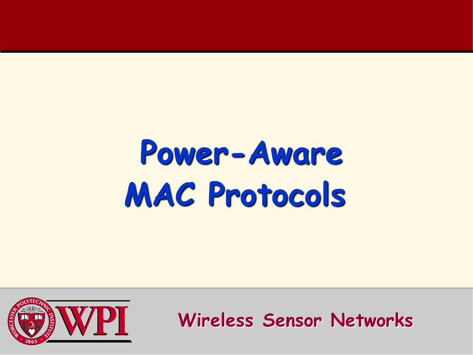 Power-Aware MAC Protocols