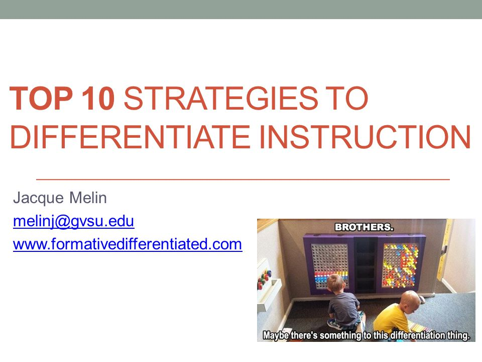 Top 10 Strategies to differentiate instruction