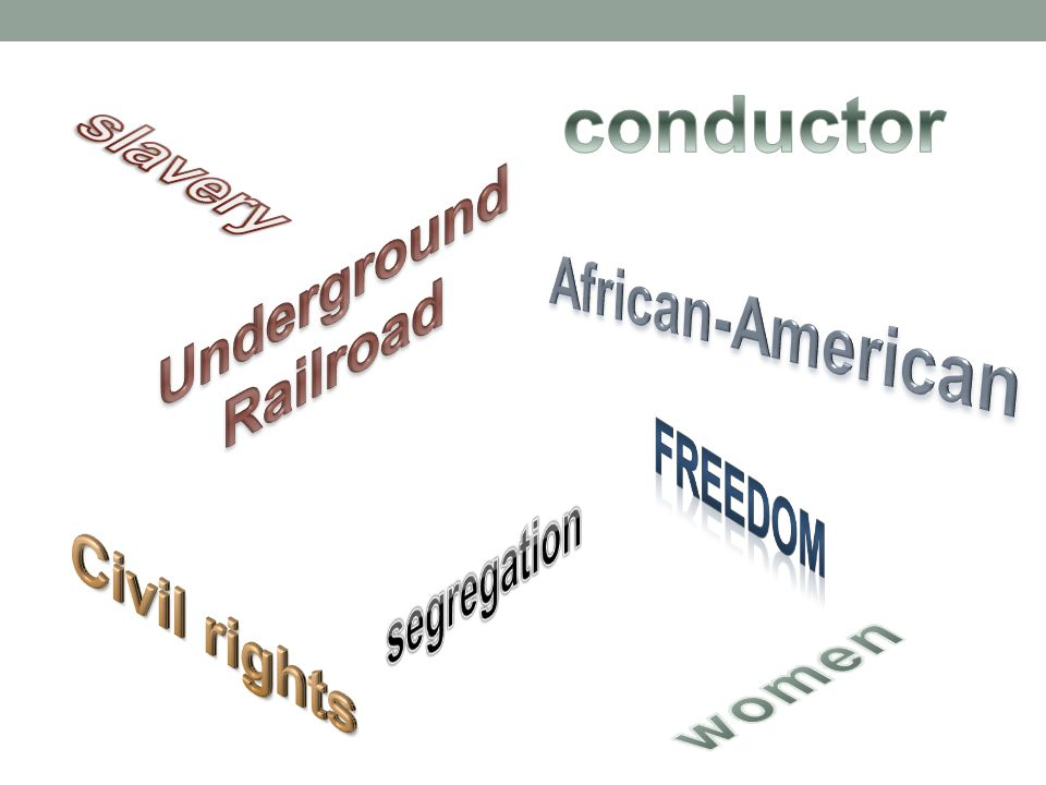 conductor slavery Underground Railroad African-American freedom