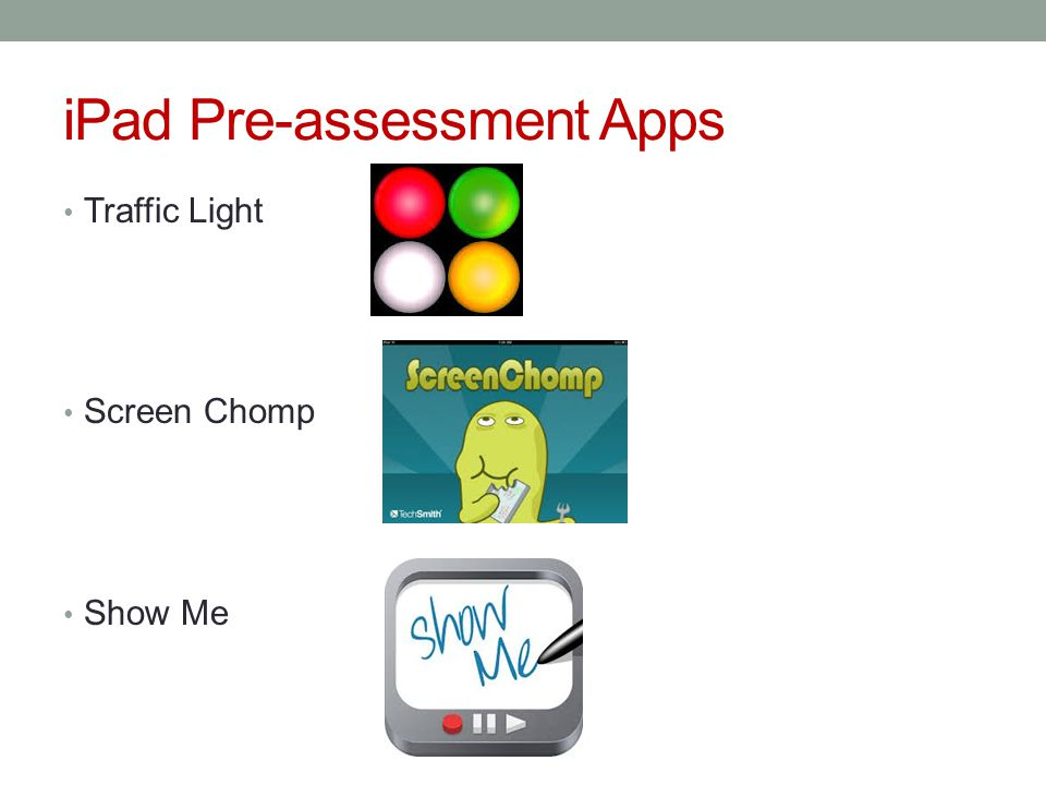 iPad Pre-assessment Apps