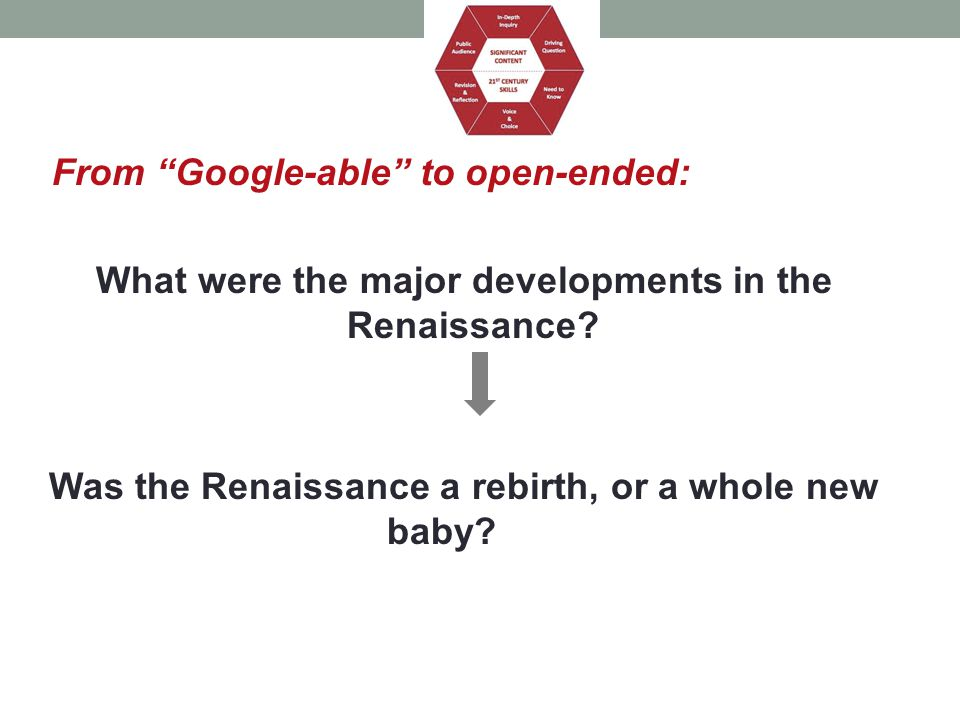 What were the major developments in the Renaissance