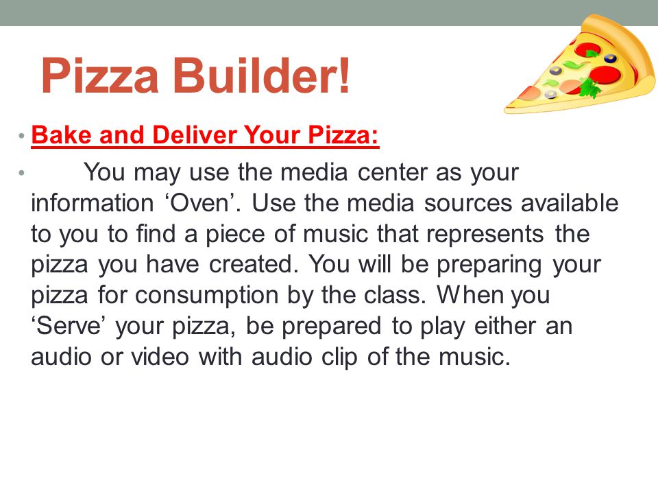 Pizza Builder! Bake and Deliver Your Pizza:
