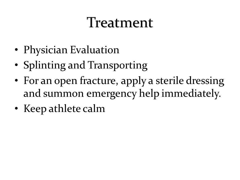Treatment Physician Evaluation Splinting and Transporting