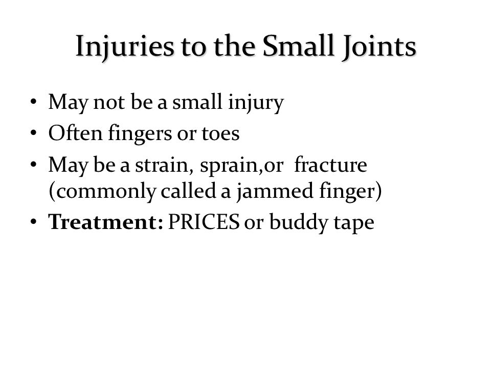 Injuries to the Small Joints