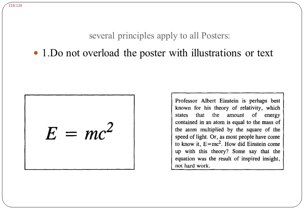 several principles apply to all Posters: