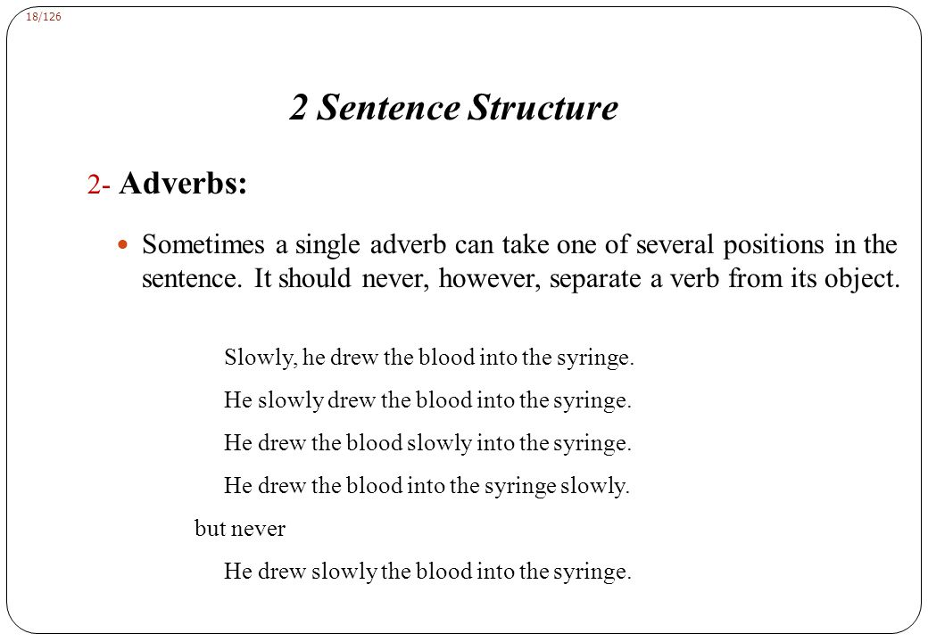 2 Sentence Structure 2- Adverbs: