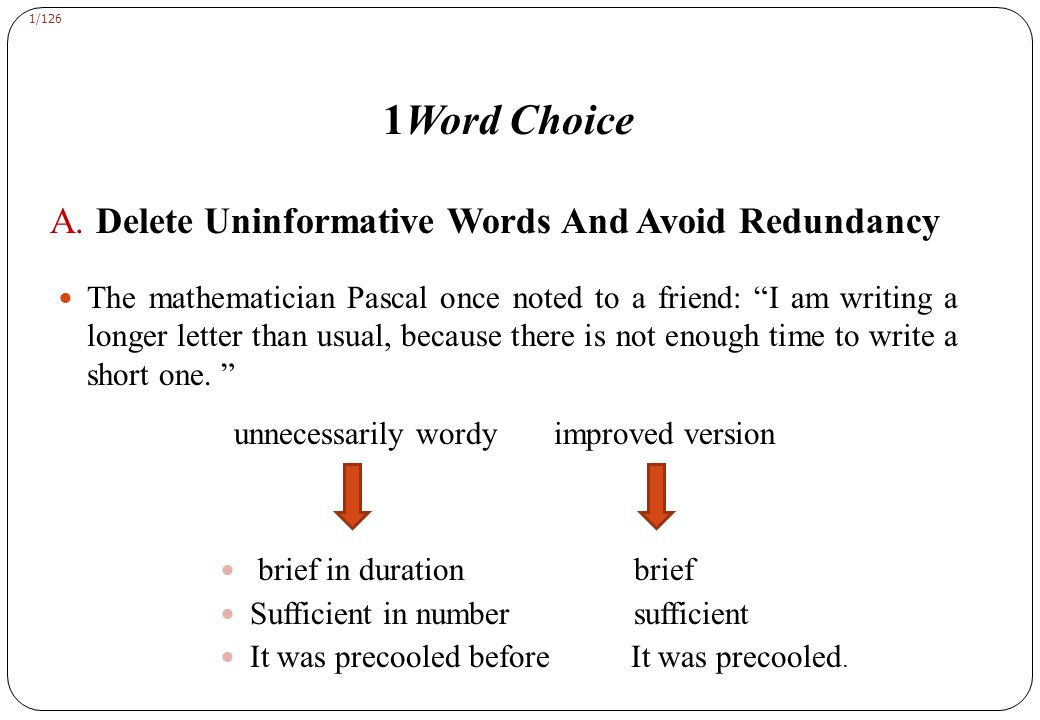 1Word Choice B. Use One Word To Replace A Phrase