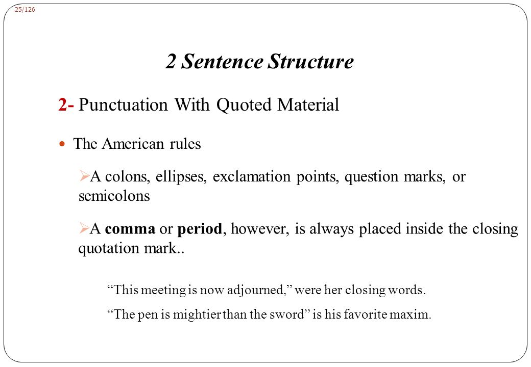 2 Sentence Structure 2- Punctuation With Quoted Material