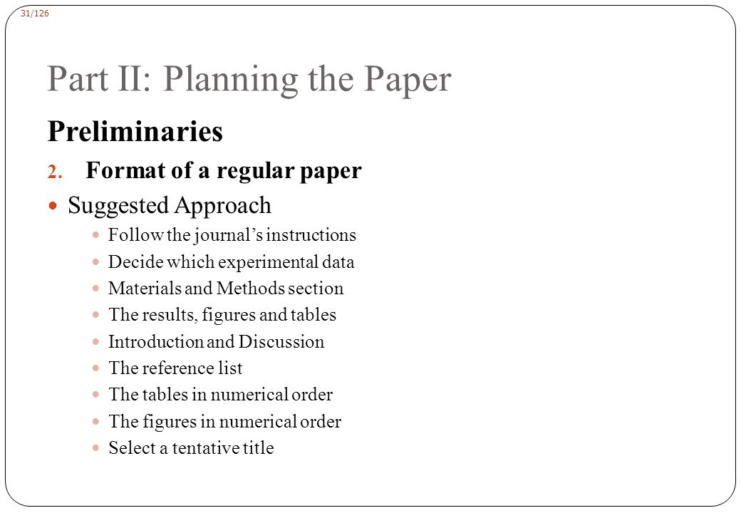 Part II: Planning the Paper