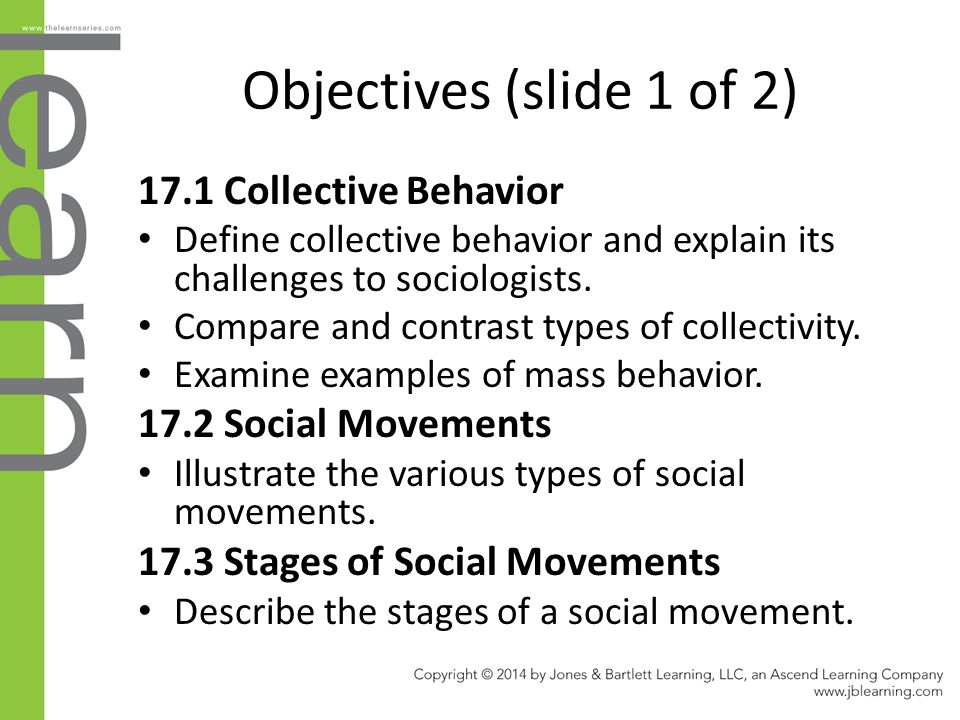 Objectives (slide 1 of 2) 17.1 Collective Behavior