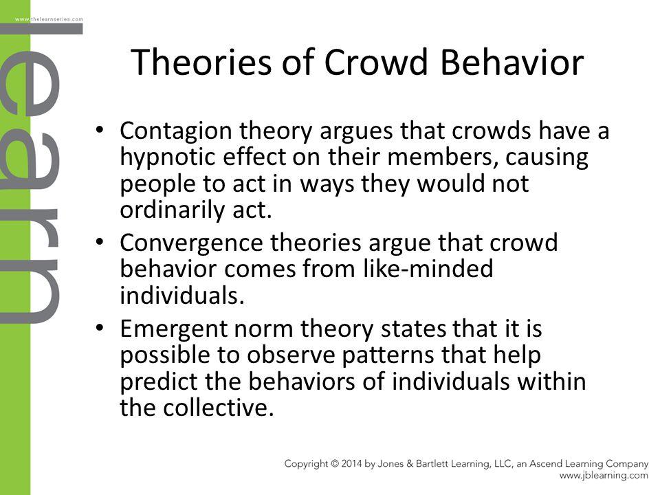 Theories of Crowd Behavior