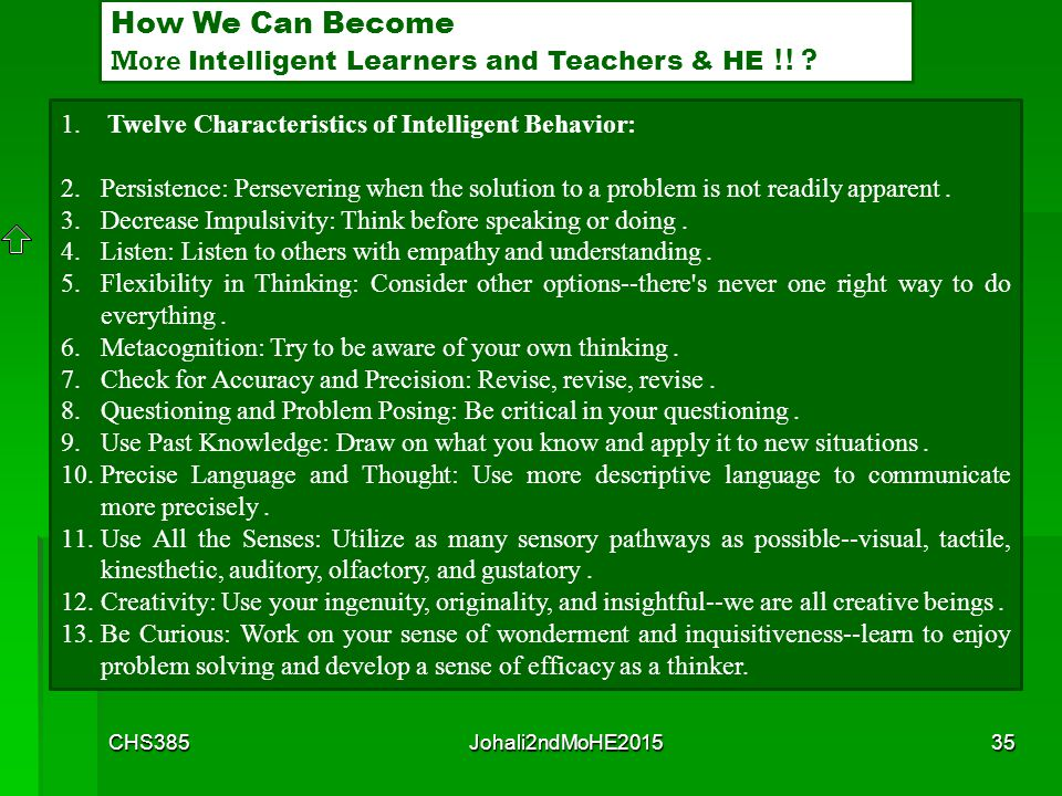 How We Can Become More Intelligent Learners and Teachers & HE !!