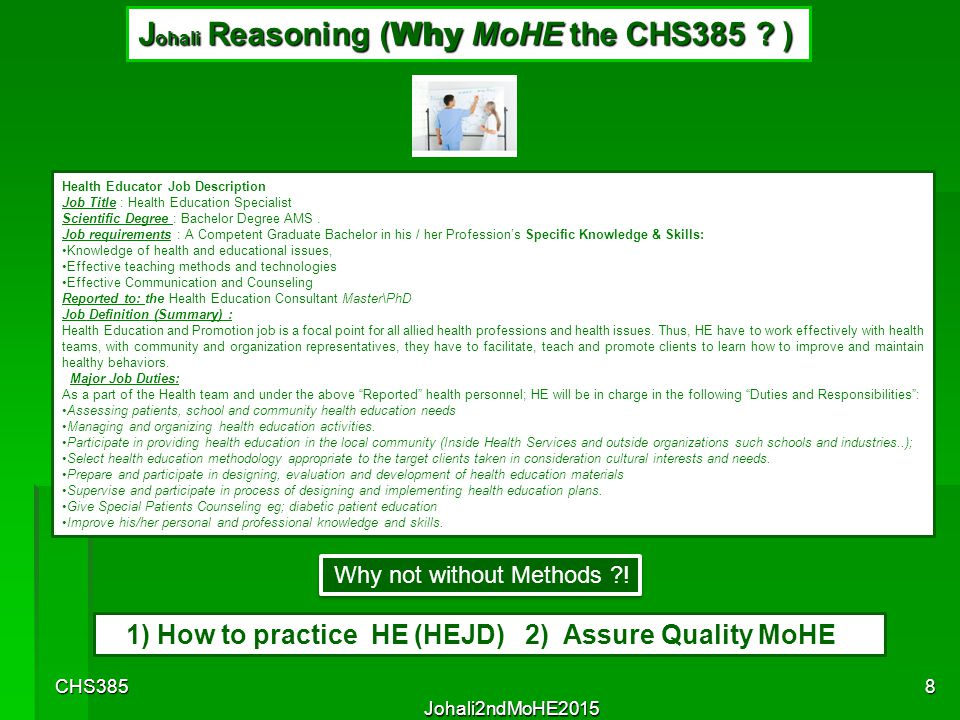 Johali Reasoning (Why MoHE the CHS385 )