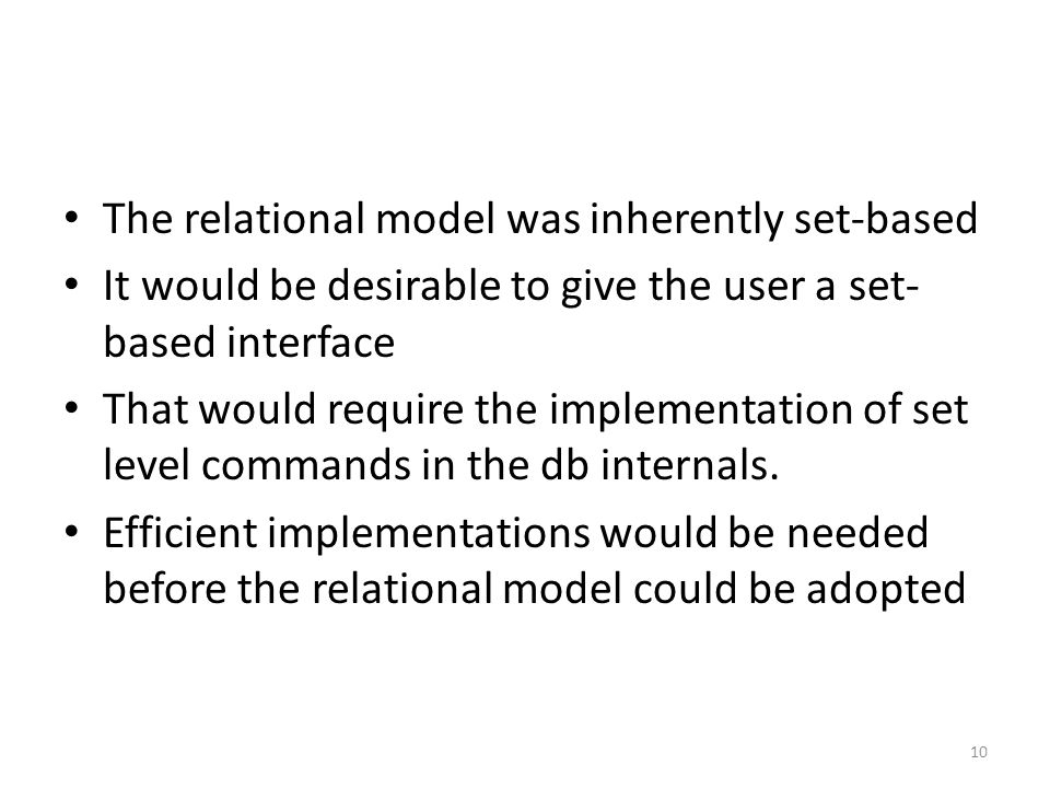The relational model was inherently set-based