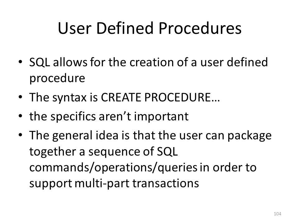 User Defined Procedures