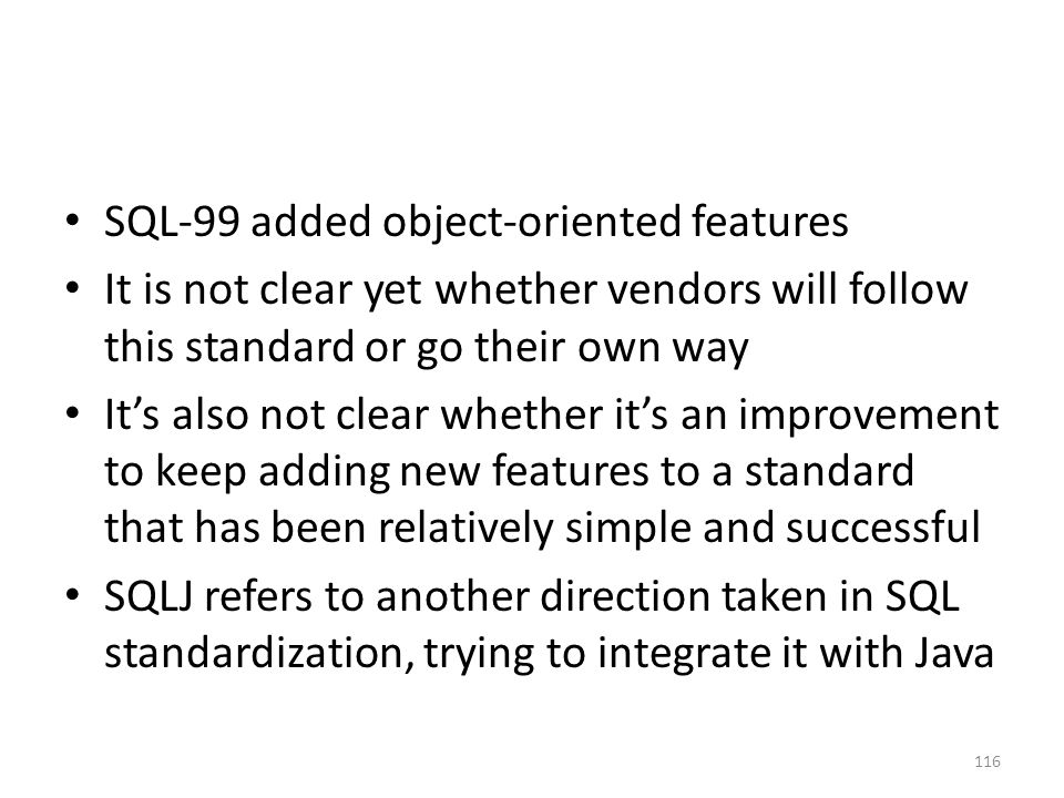 SQL-99 added object-oriented features