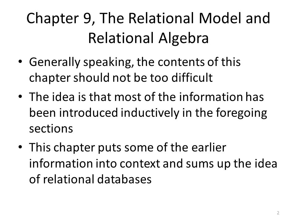 Chapter 9, The Relational Model and Relational Algebra