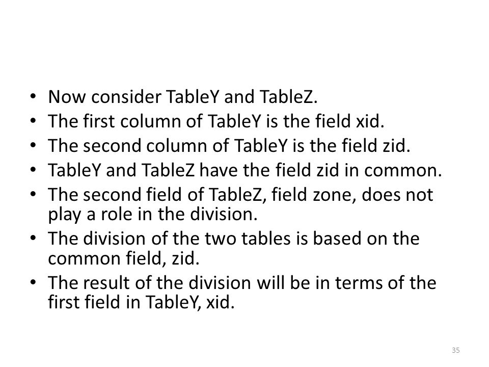Now consider TableY and TableZ.
