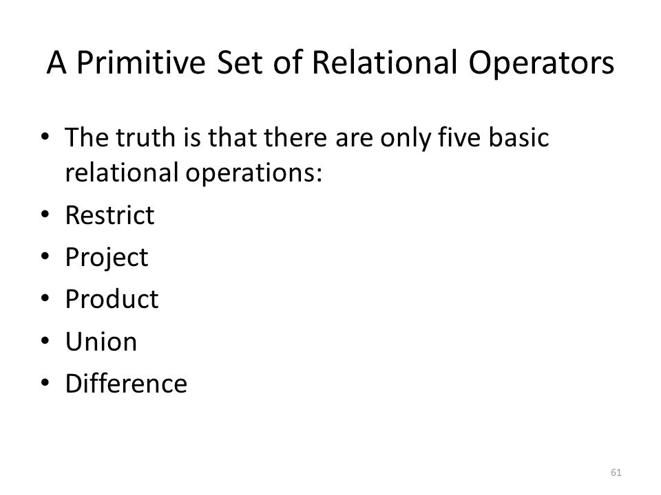 A Primitive Set of Relational Operators