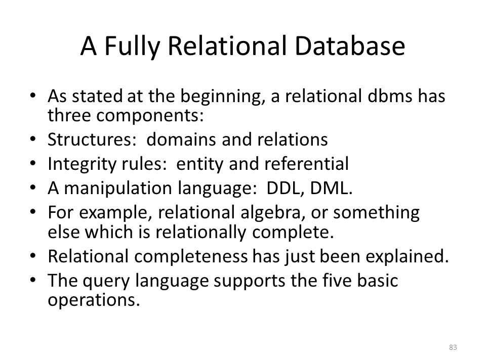 A Fully Relational Database