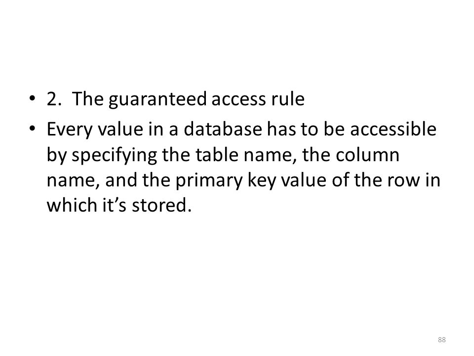 2. The guaranteed access rule