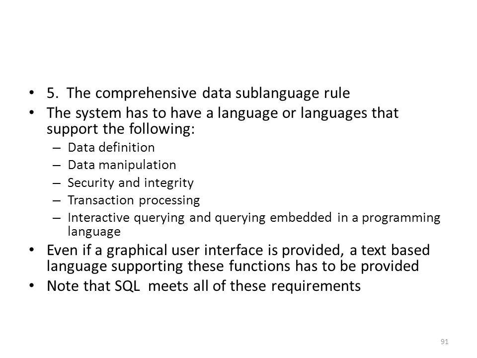 5. The comprehensive data sublanguage rule