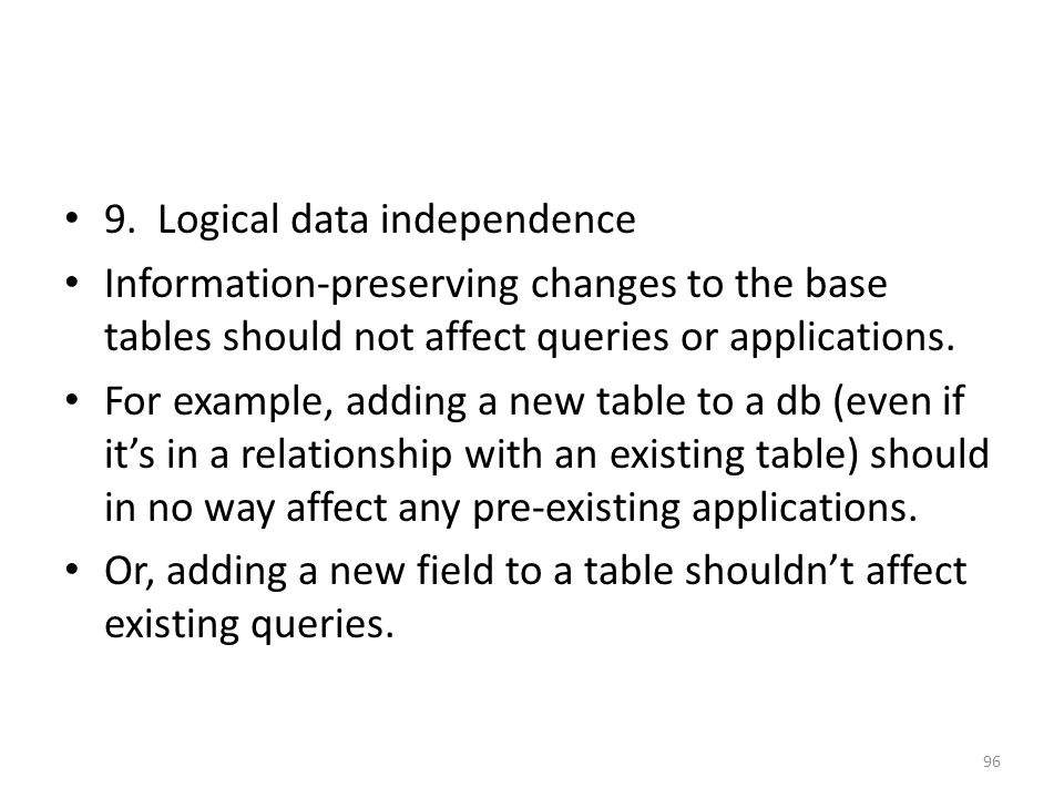 9. Logical data independence