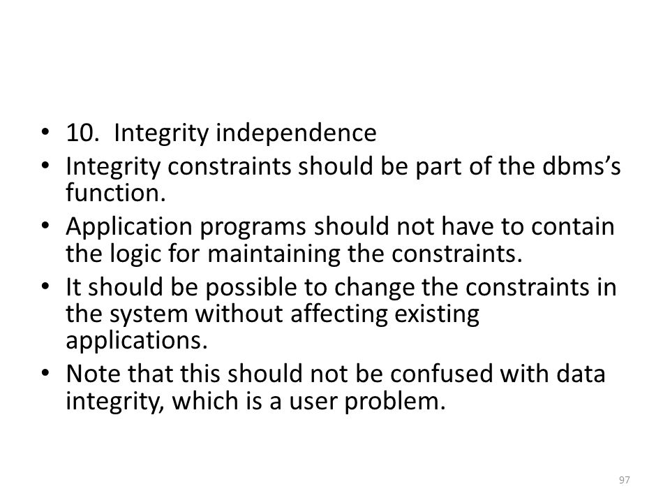 10. Integrity independence