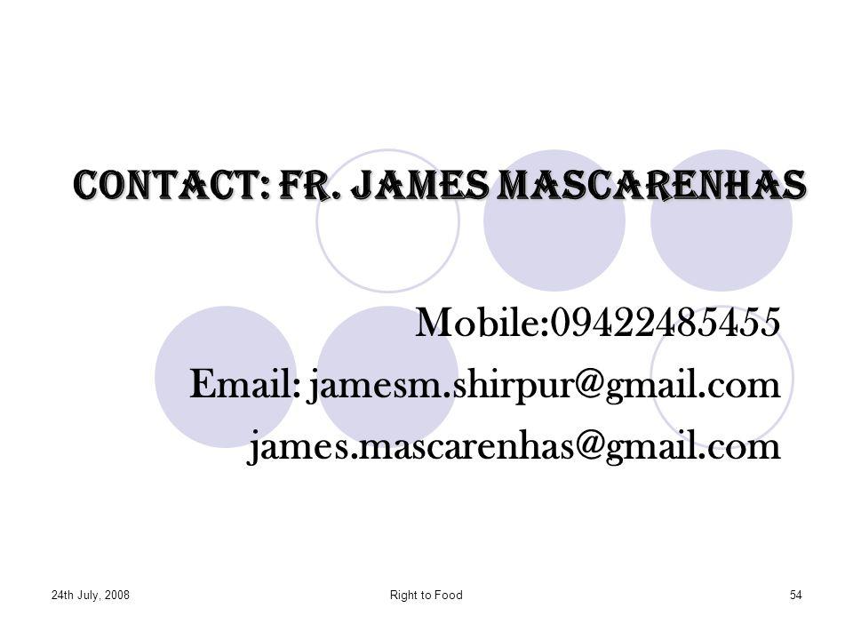 Contact: Fr. James Mascarenhas