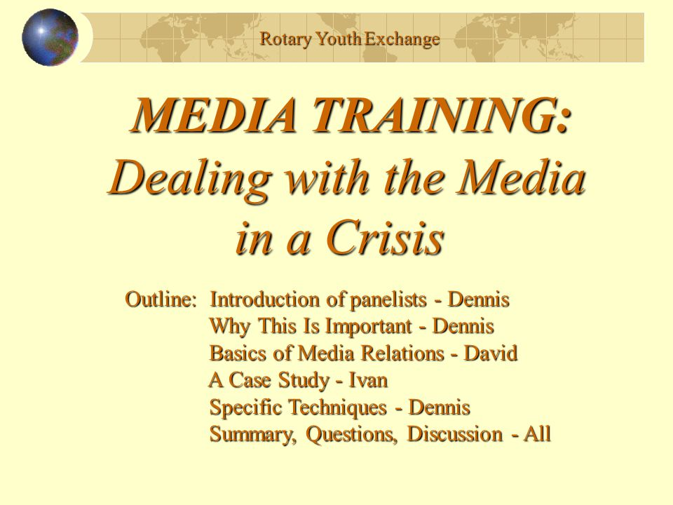 MEDIA TRAINING: Dealing with the Media in a Crisis