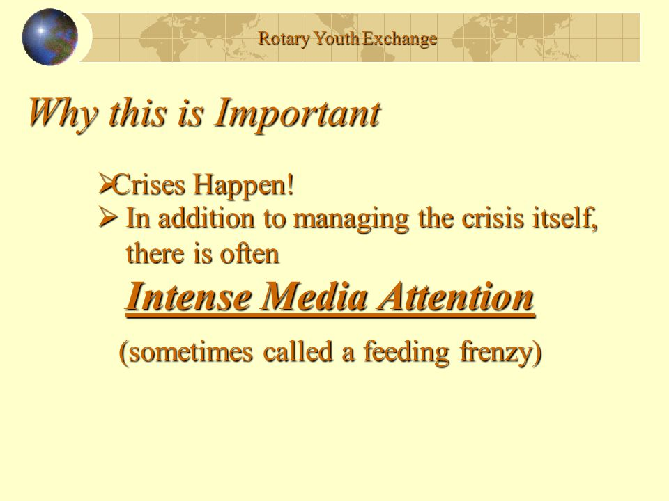 Why this is Important Crises Happen!