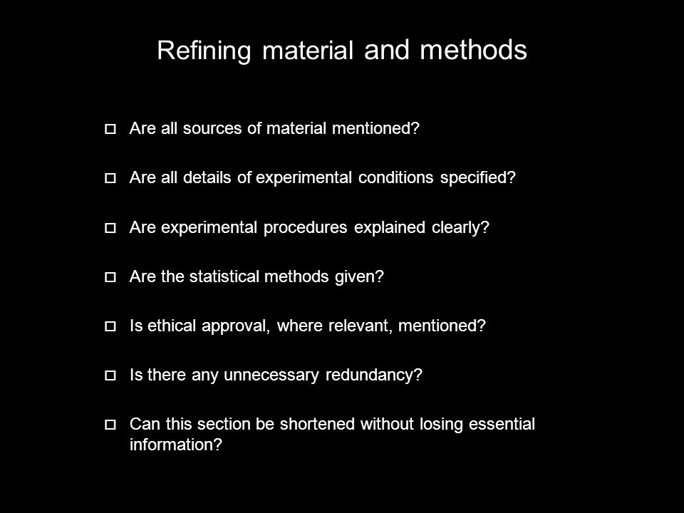 Refining material and methods