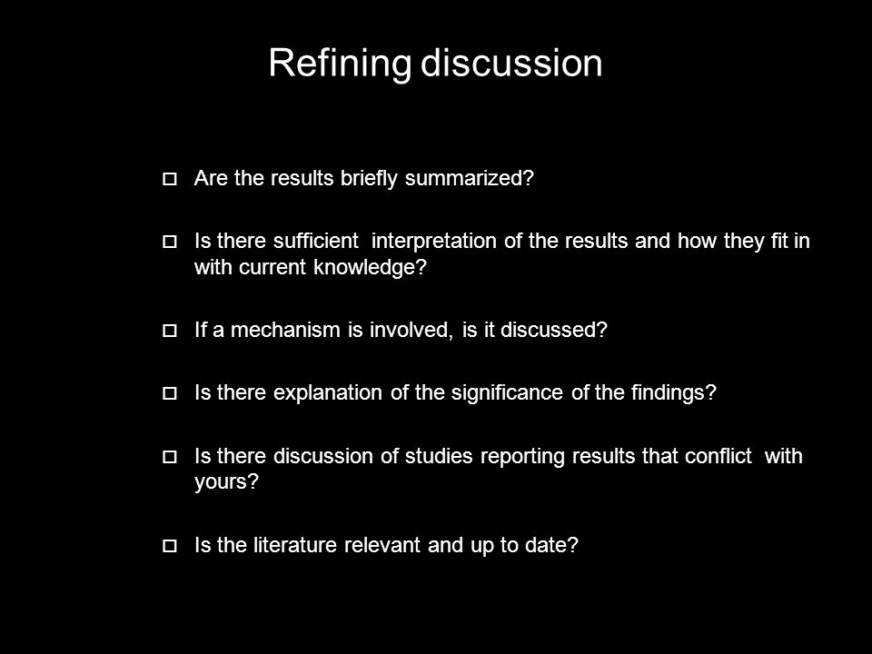 Refining discussion Are the results briefly summarized