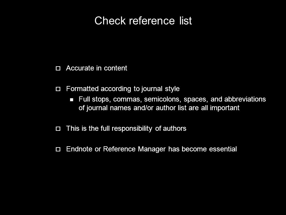 Check reference list Accurate in content