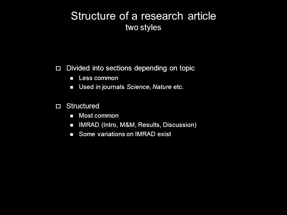 Structure of a research article two styles