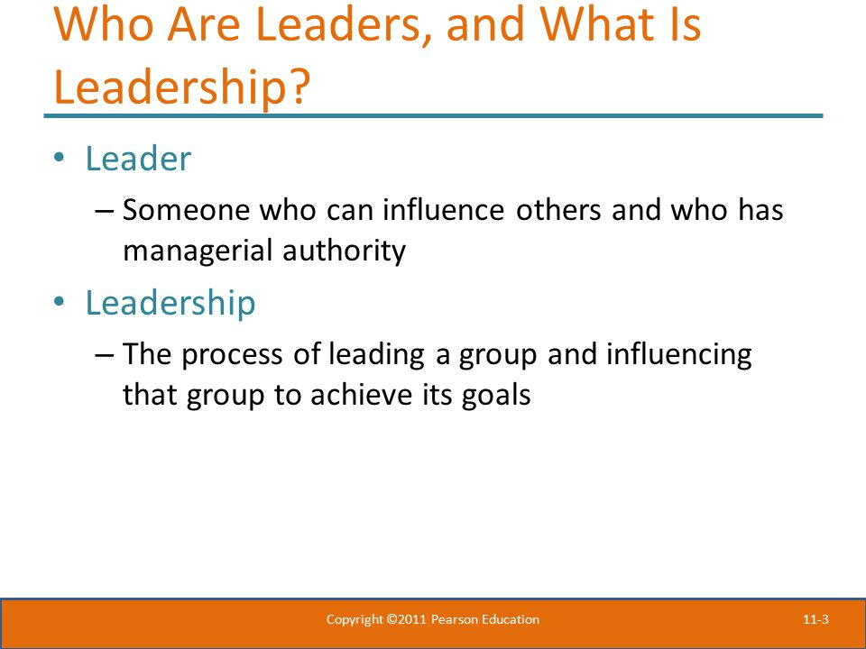Who Are Leaders, and What Is Leadership