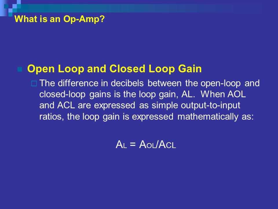 Open Loop and Closed Loop Gain