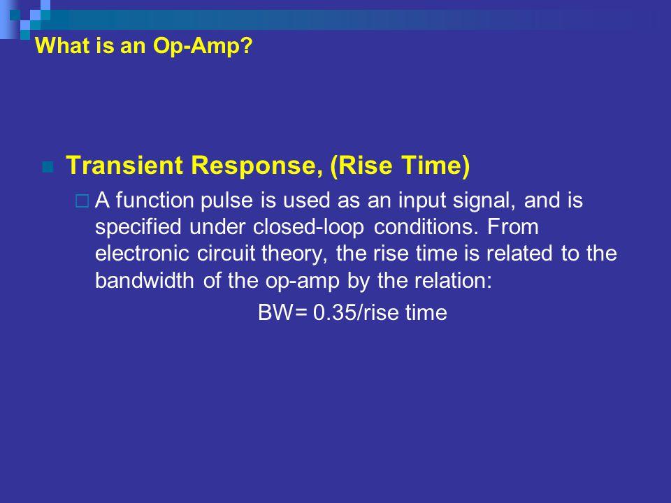 Transient Response, (Rise Time)