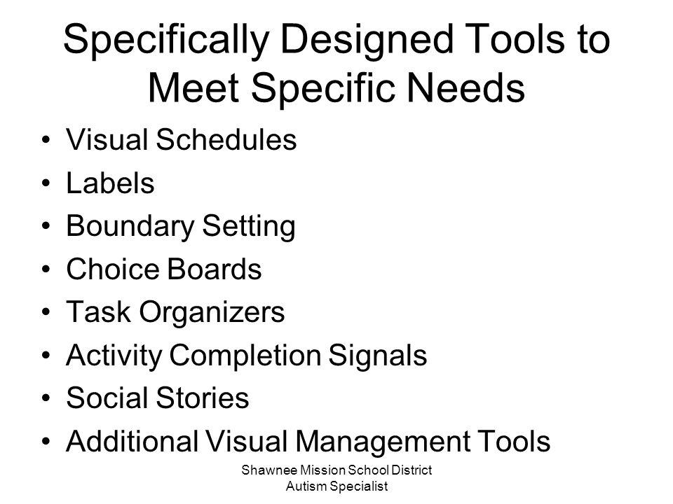 Specifically Designed Tools to Meet Specific Needs