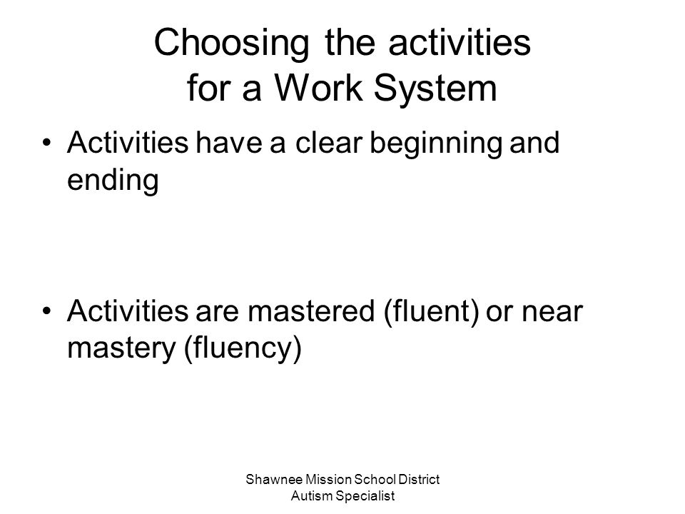 Choosing the activities for a Work System